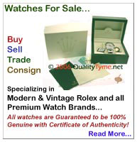 Watches For Sale... Specializing in Modern & Vintage Rolex and Premium Watch Brands... Day-Date, Datejust, Submariner, Sea-Dweller, Daytona, Yacht-Master, GMT-Master, Explorer, Bubbleback, Speedking, Prince, Oysterquartz and MORE...